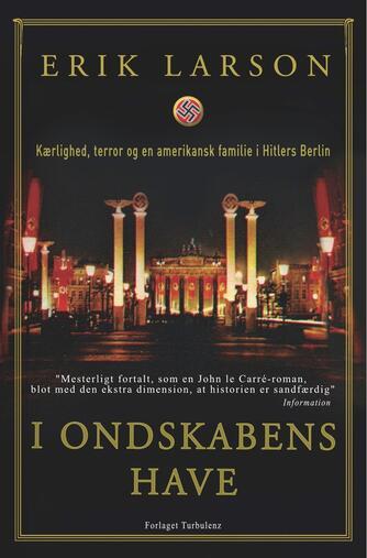 Erik Larson: I ondskabens have