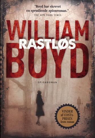 William Boyd: Rastløs