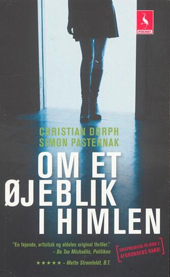 Christian Dorph, Simon Pasternak: Om et øjeblik i himlen : kriminalroman