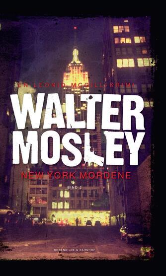Walter Mosley: New York mordene : kriminalroman