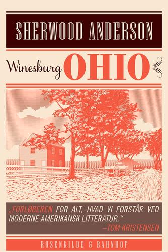 Sherwood Anderson: Winesburg, Ohio : roman