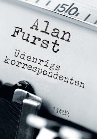 Alan Furst: Udenrigskorrespondenten
