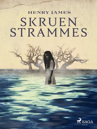 Henry James: Skruen strammes (Ved Viggo Hjørnager Pedersen og Lasse Rask Hoff)