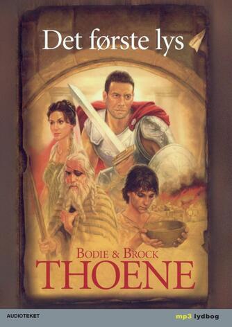 Bodie Thoene: Det første lys