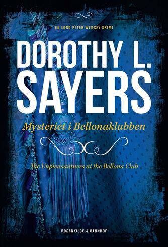 Dorothy L. Sayers: Døden i Bellonaklubben : kriminalroman