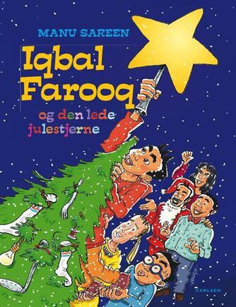 Manu Sareen: Iqbal Farooq og den lede julestjerne