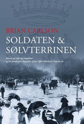 Brian Carlson (f. 1970): Soldaten & sølvterrinen