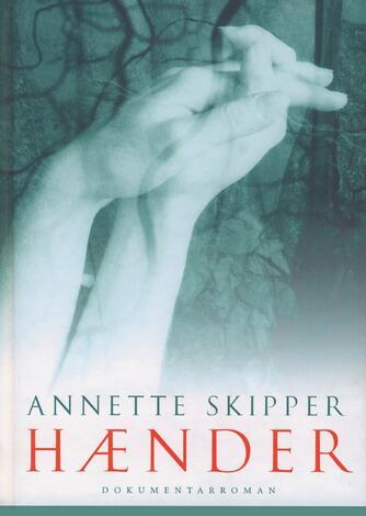 Annette Skipper: Hænder