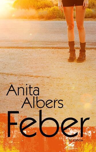 Anita Albers: Feber