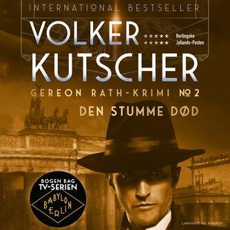 Volker Kutscher: Den stumme død : kriminalroman