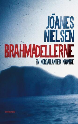 Jóanes Nielsen (f. 1953): Brahmadellerne