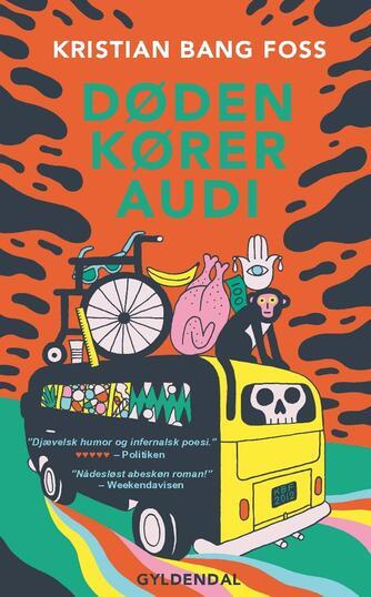 Kristian Bang Foss: Døden kører Audi