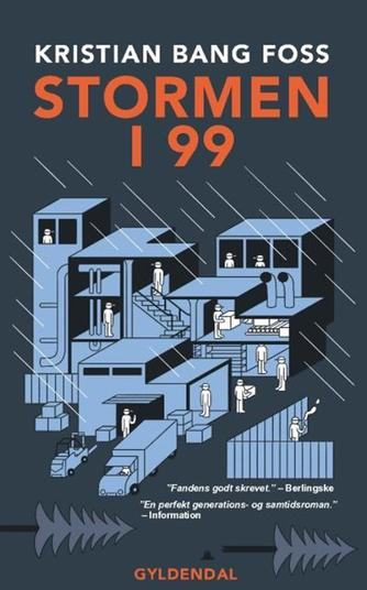 Kristian Bang Foss: Stormen i 99