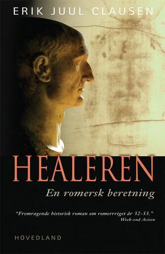 Erik Juul Clausen: Healeren : en romersk beretning
