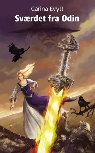 Carina Evytt: Sværdet fra Odin