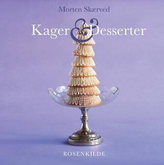 Morten Skærved: Kager og desserter