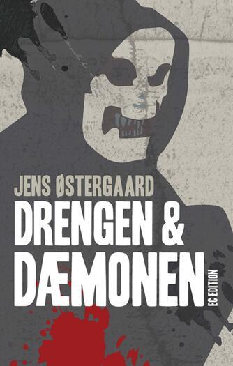Jens Østergaard (f. 1979): Drengen & dæmonen