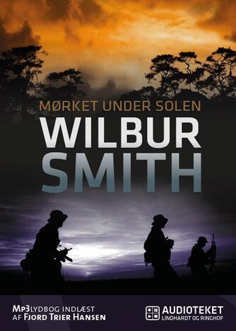 Wilbur A. Smith: Mørket under solen