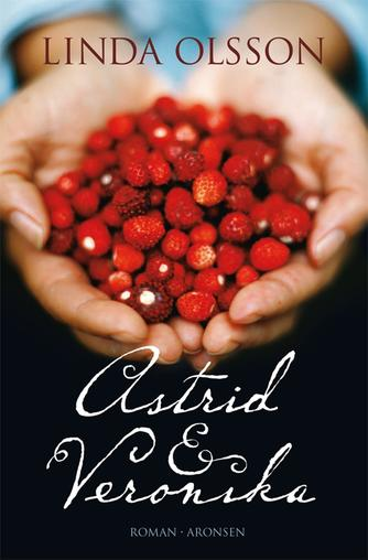 Linda Olsson: Astrid & Veronika : roman
