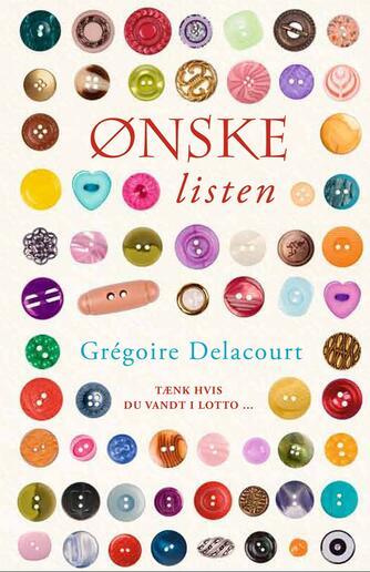 Grégoire Delacourt: Ønskelisten