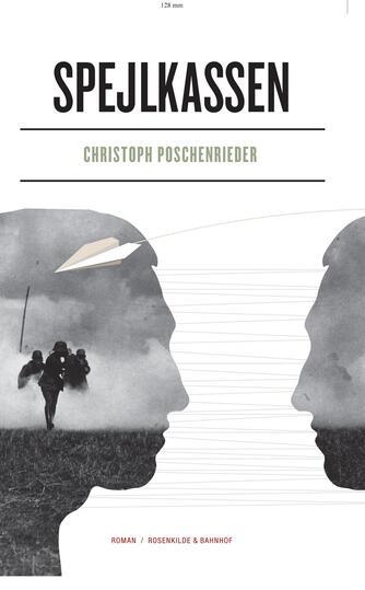 Christoph Poschenrieder: Spejlkassen : roman