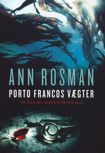 Ann Rosman: Porto Francos vægter