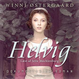 Winni Østergaard: Helvig