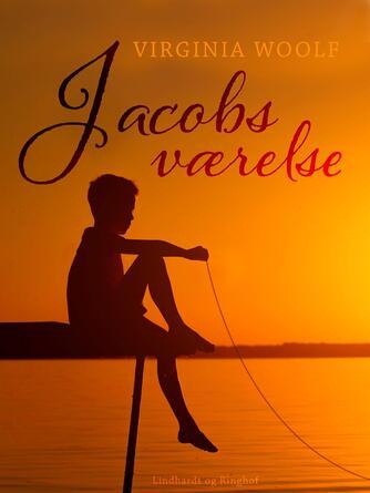 Virginia Woolf: Jacobs værelse : roman