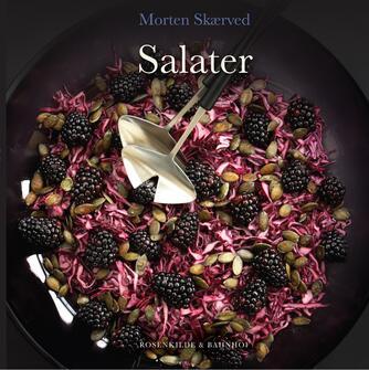 Morten Skærved: Salater