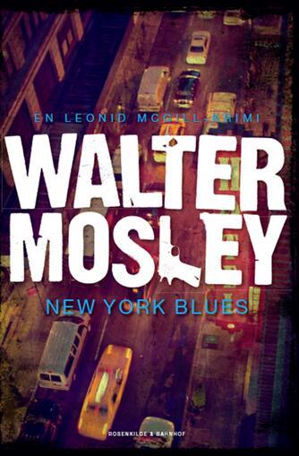 Walter Mosley: New York blues : kriminalroman