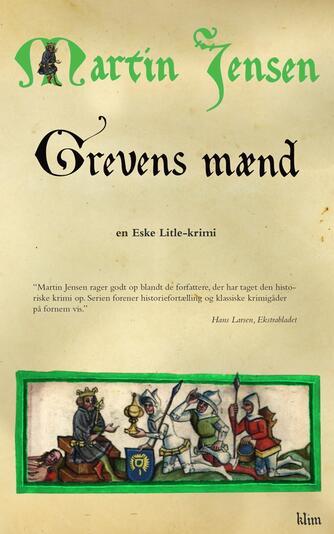 Martin Jensen (f. 1946): Grevens mænd