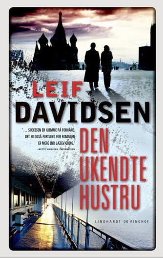 Leif Davidsen: Den ukendte hustru