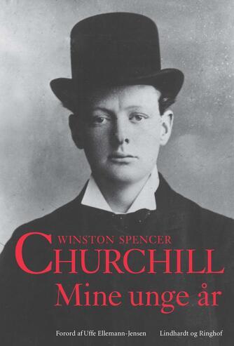 Winston S. Churchill: Mine unge år