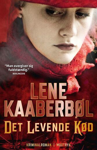 Lene Kaaberbøl: Det levende kød