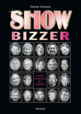 Gunnar Geertsen: Showbizzer