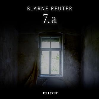 Bjarne Reuter: 7. a