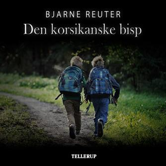 Bjarne Reuter: Den korsikanske bisp