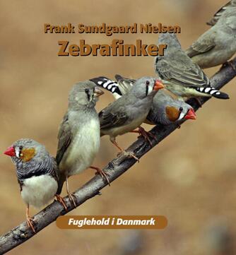 Frank Sundgaard Nielsen: Zebrafinker