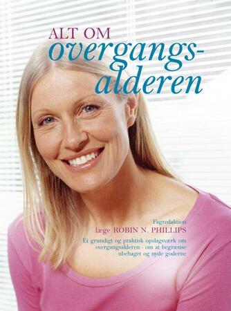 Robin N. Phillips: Alt om overgangsalderen