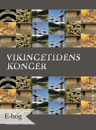 Karsten Krambs: Vikingetidens konger