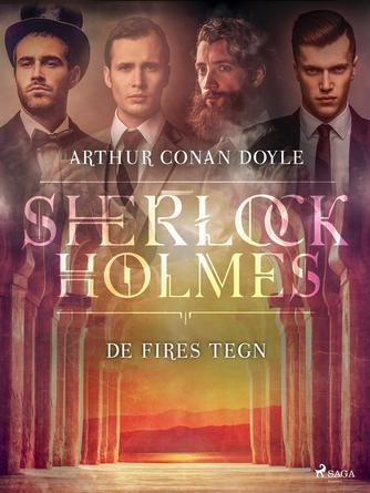 A. Conan Doyle: De fires tegn (Ved Mette Wigh Tvermoes)