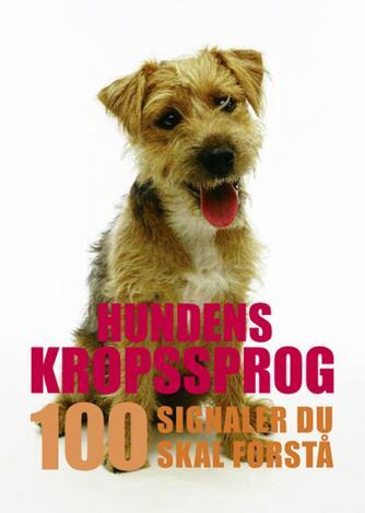 Trevor Warner: Hundens kropssprog : 100 signaler du skal forstå