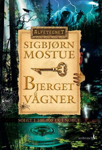 Sigbjørn Mostue: Bjerget vågner