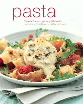 Silvana Franco, Lindy Wildsmith: Pasta