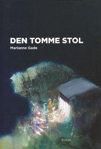 Marianne Gade: Den tomme stol : roman