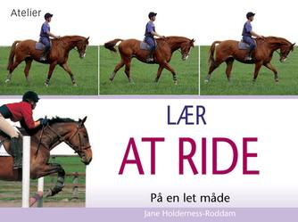 Jane Holderness-Roddam: Lær at ride på en let måde