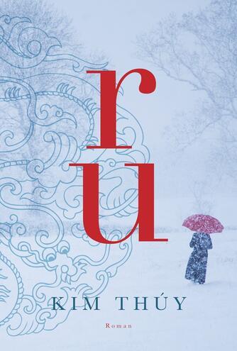 Kim Thúy: Ru : roman