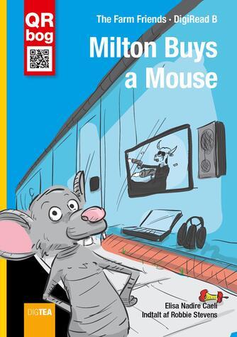 Elisa Nadire Caeli: Milton buys a mouse