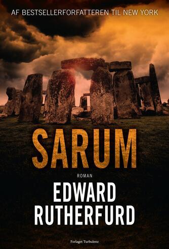 Edward Rutherfurd: Sarum : roman (Ved Birgitte Brix)