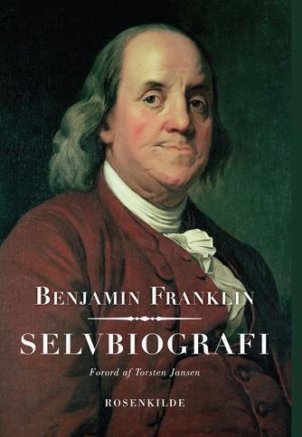 Benjamin Franklin: Selvbiografi